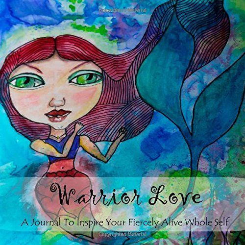 Warrior Love: A journal to inspire your fiercely alive whole self by Laura Probert http://www.amazon.com/dp/1497582245/ref=cm_sw_r_pi_dp_L.pOtb09TVKJWPH5