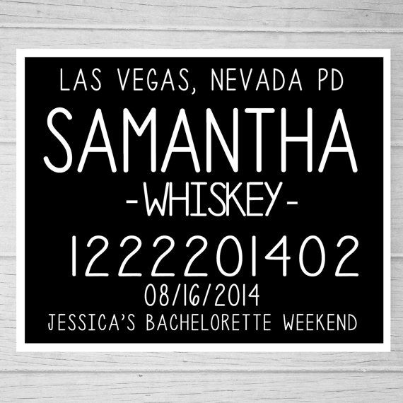 Bachelorette Party Mugshot Signs. Customized by BashoreDesigns