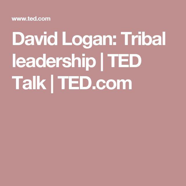 David Logan: Tribal leadership | TED Talk | TED.com