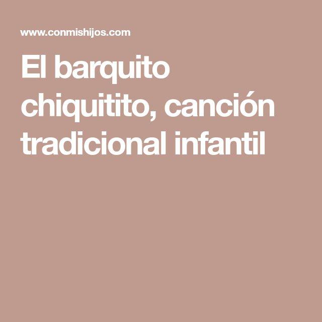 El barquito chiquitito, canción tradicional infantil