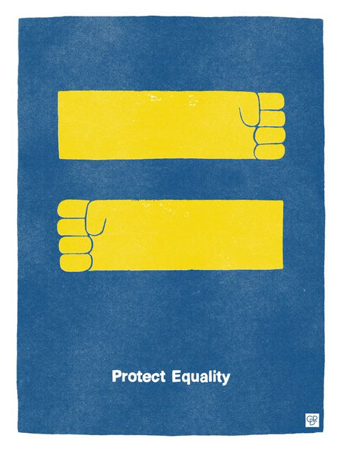 Protect Equality / by graphic artist Christopher David Ryan