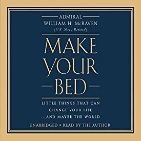 """A great read, and a great message. Another must-listen from my #AudibleApp: """"Make Your Bed: Little Things That Can Change Your Life...And Maybe the World"""" by William H. McRaven, narrated by William H. McRaven."""