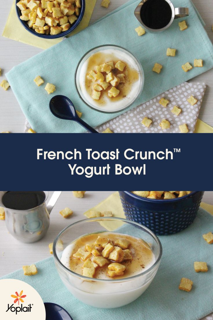 Any Time Is A Good Time For A French Toast Crunch Yogurt Bowl! Start With