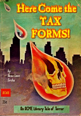 Here Come the Tax Forms! | Professional Library Literature | dime novel parodies