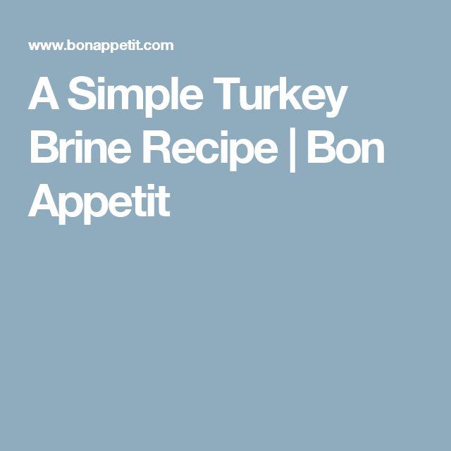 A Simple Turkey Brine Recipe | Bon Appetit