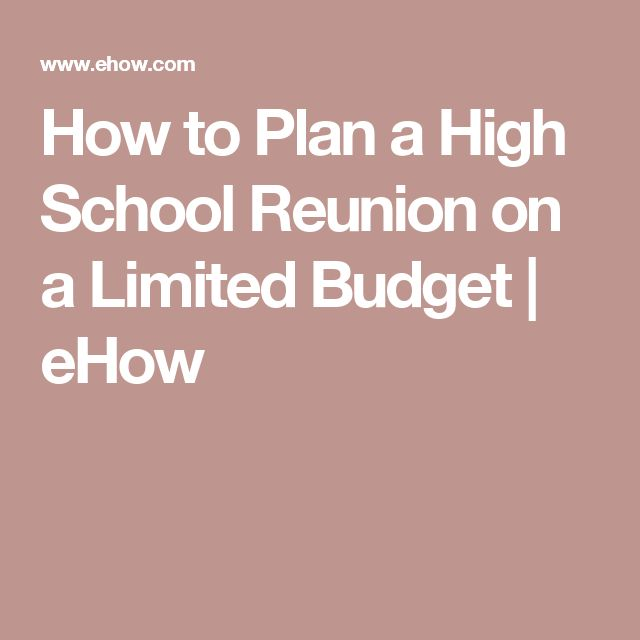 How to Plan a High School Reunion on a Limited Budget | eHow