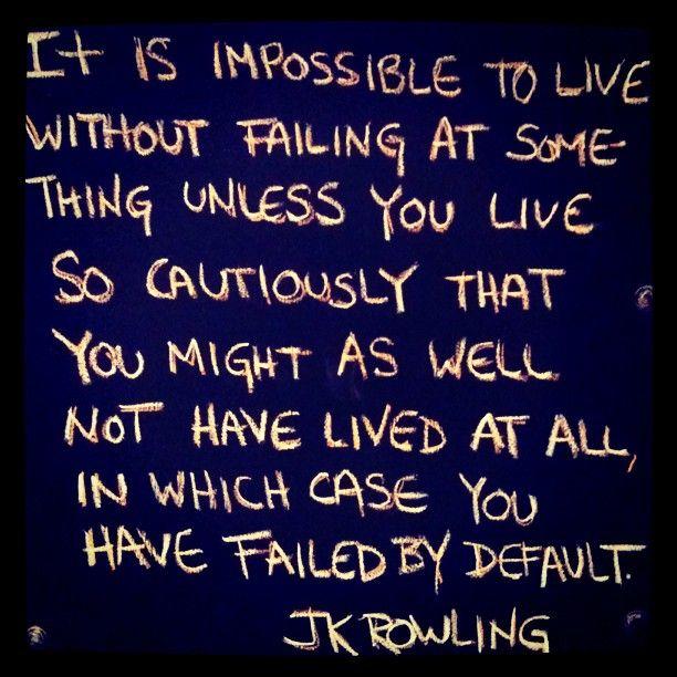 Live.Inspiration Life, Failure, Default, Afraid, True Words, Truths, Quotable Quotes, Fail Quotes, Words 2014