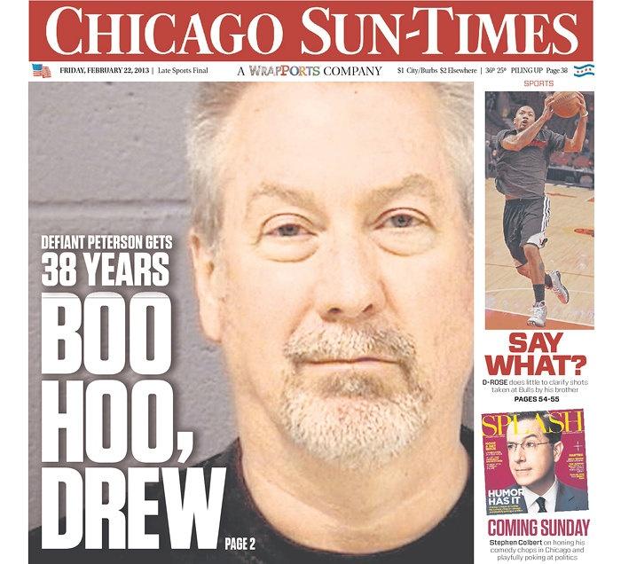 "Chicago Sun-Times on Peterson verdict: ""BOO HOO, DREW"""