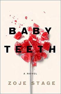 "Book Lovin' Alicia: ""Baby Teeth"" by Zoje Stage #ARCReview #BookBlog #BookReview #Thriller #PsychologicalThriller"