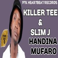 Killer T ft Slim J - Handina Mufaro (PTK HeartBeat Records) May 2017 by Percy Dancehall Reloaded on SoundCloud