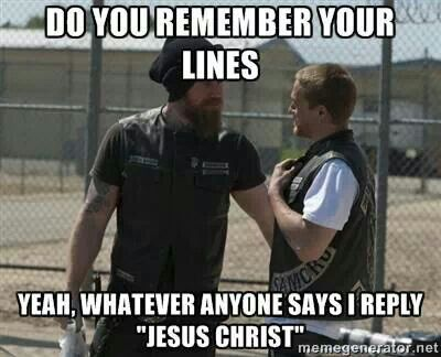 """Sons of Anarchy // So funny because it's so true. I was just wondering if someone's made a super-cut mix of all his """"Jesus Christ""""s."""