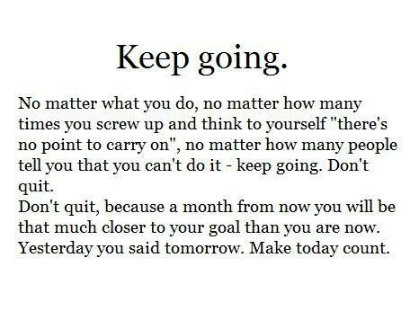 Inspirational Quotes To Keep Going Live Laugh Love Quotes: Keep Going Inspirational Quotes Inspirational Quotes To Keep Going