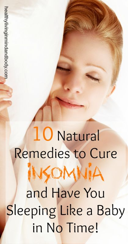10 Natural Remedies to Cure Insomnia | Healthy Living in Body and Mind