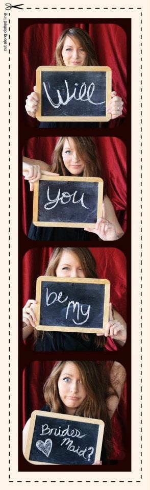 So cute!  Of course all my future brides maids will see this now so it won't be clever later! lol