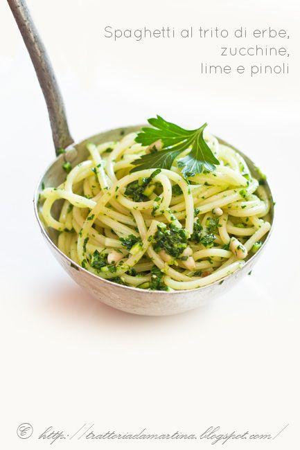 Spaghetti al trito di erbe aromatiche, zucchine e pinoli - Trattoria da Martina - cucina tradizionale, regionale ed etnica