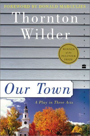 Our Town, Thornton Wilder