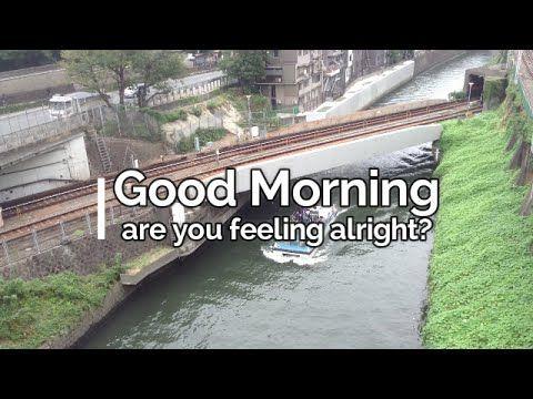 JAPAN video - song:Good Morning (Lyrics Video) my original song https://youtu.be/cioHYLWVSmE