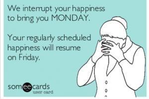 Funny Monday Ecards   Kappit