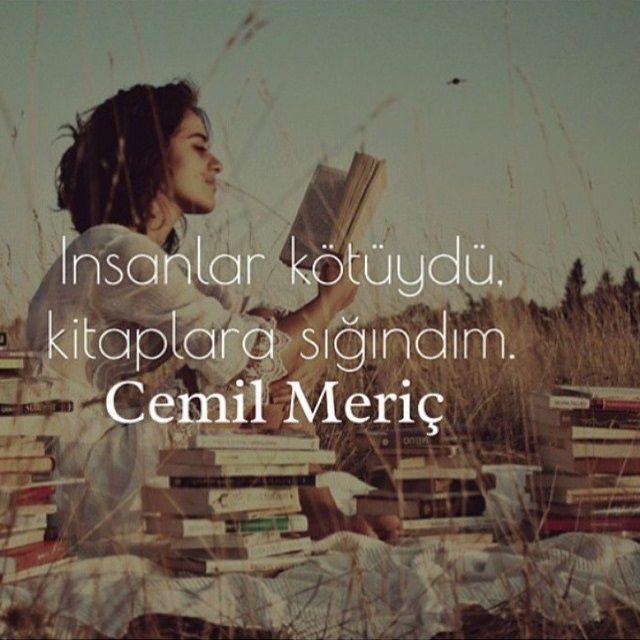 İnsanlar kötüydü, kitaplara sığındım. - Cemil Meriç #sözler #anlamlısözler #güzelsözler #manalısözler #özlüsözler #alıntılar #alıntı
