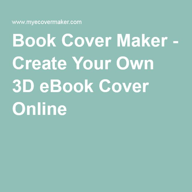 Book Cover Design Your Own ~ Best book cover maker ideas on pinterest covers