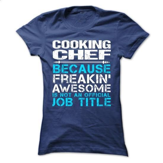 Cooking Chef #Tshirt #T-Shirts. I WANT THIS => https://www.sunfrog.com/Funny/Cooking-Chef-Ladies.html?60505
