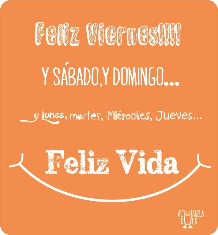 ¡buenos días! Feliz Viernes, Feliz vida. #FelizViernes