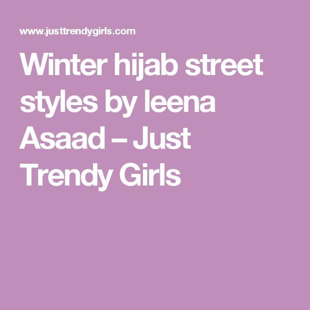 Winter hijab street styles by leena Asaad – Just Trendy Girls