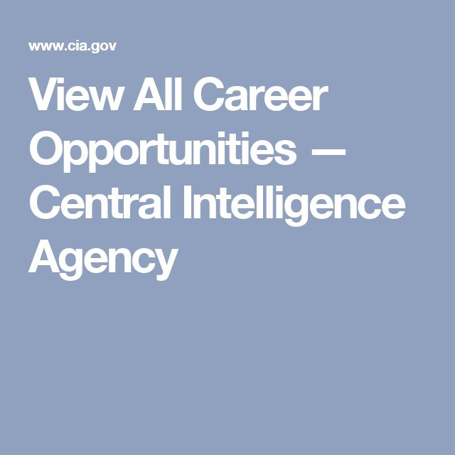 View All Career Opportunities — Central Intelligence Agency