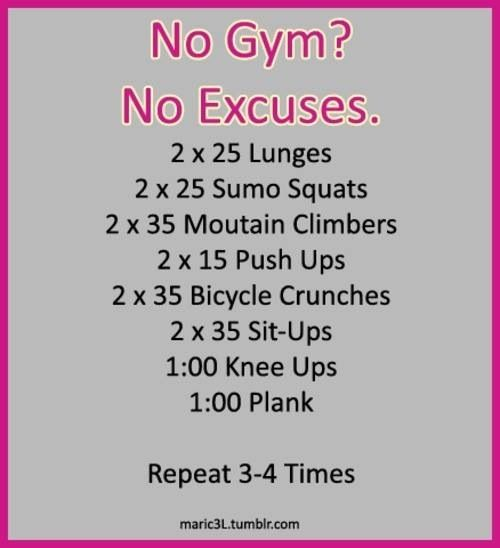 No excuses workout