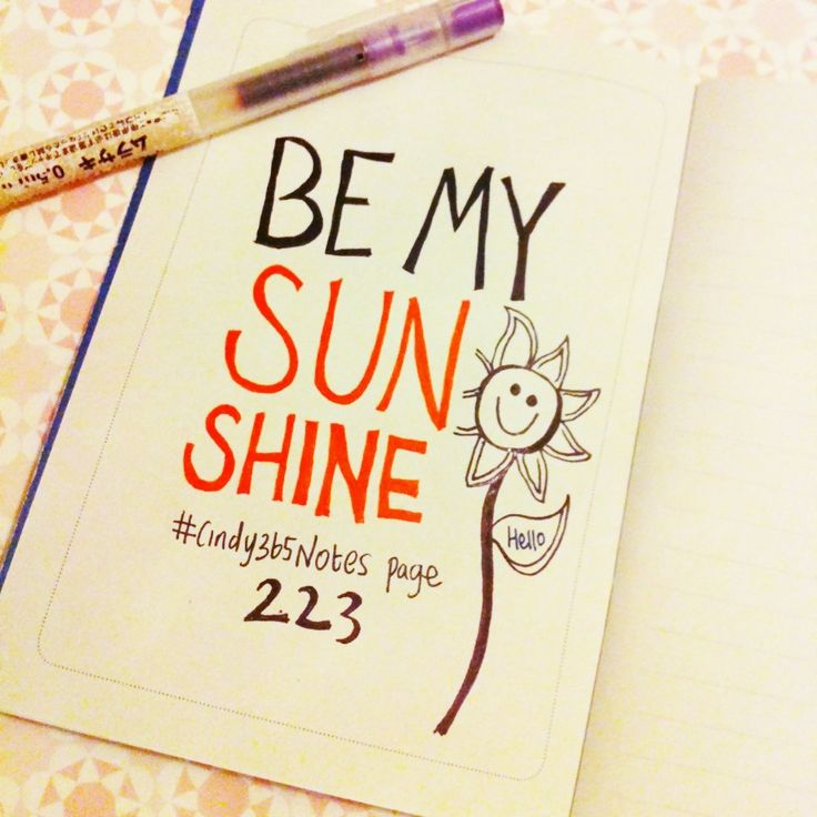 {page 223} Be a ray of sunshine to someone today by being YOU! #cindy365notes