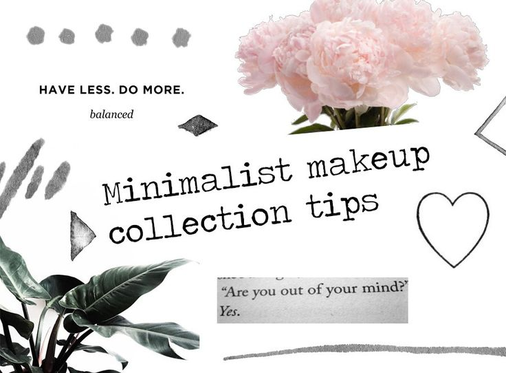 Minimalist Makeup Collection Tips From a Former Makeup Junkie