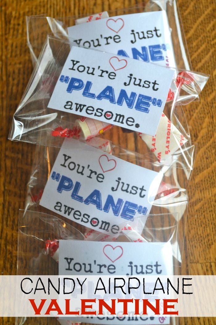 You are just plane awesome- if you had out this candy airplane valentine this spring!