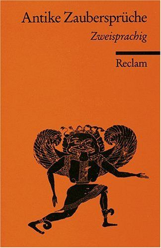 Antike Zaubersprüche: Zweisprachig. Griech. /Lat. /Dt.: Amazon.de: Alf (Hg.) Ínnerfors: Bücher