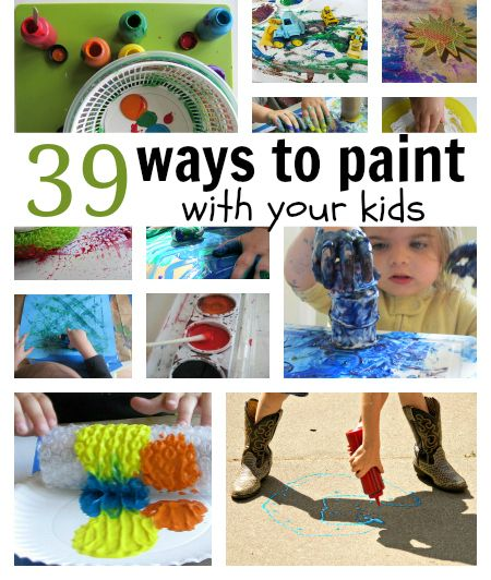 39 Painting Activities For Kids - No Time For Flash Cards- I remember doing a lot of these in my 2 year old room, It's so great to have them all listed like this!