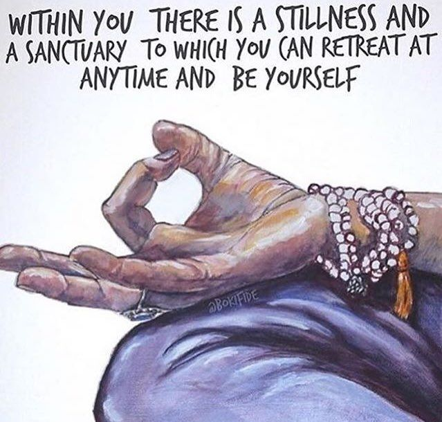 Stillness is best found within.