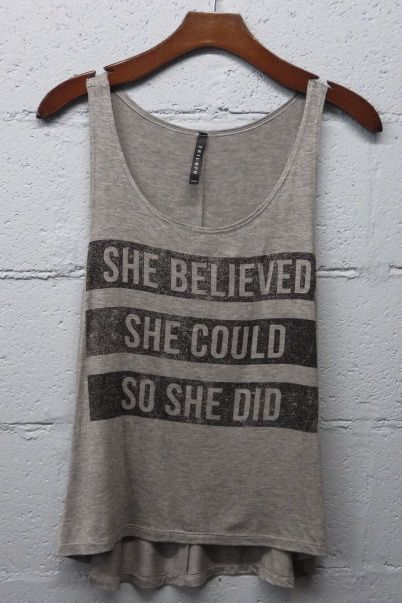 SMALL She Believed she could so she Did (Tank top) fun, trendy,  fashionable, gift, eyecandie