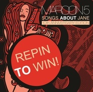 """We're giving away a copy of the Songs About Jane 10th Anniversary edition to 5 lucky pinners!  Repin this image with """"Maroon 5 Pinterest Challenge"""" and the tag #SongsAboutJane to enter.  Check the comments section on June 25th to see if you won!"""
