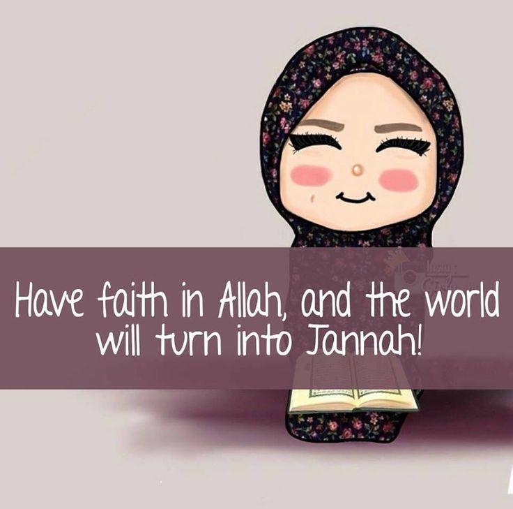 Have faith in Allah. Allah u akbar