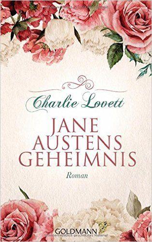 Jane Austens Geheimnis von Charlie Lovett ist ein tolles Buch für Jane Austen- und Bücherliebhaber! Mehr über das Buch gibt's auf meinem Blog!