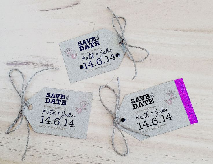 A different take on the 'Save the Date' card - luggage tags! decorate with twine, glitter paper and stick on gems.