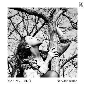 Noche Rara es el disco de presentación de Marina Lledó
