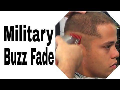 Military Buzz Cut - Military Buzz Fade - Military Fade Tutorial - YouTube