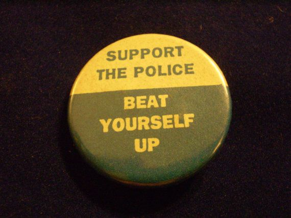 Support the Police Beat Yourself Up Pin early 90s by AtticCupboard, $3.00
