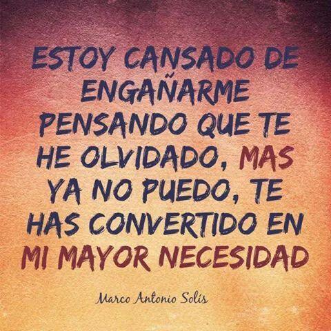 Mi Mayor Necesidad. Marco Antonio Solis