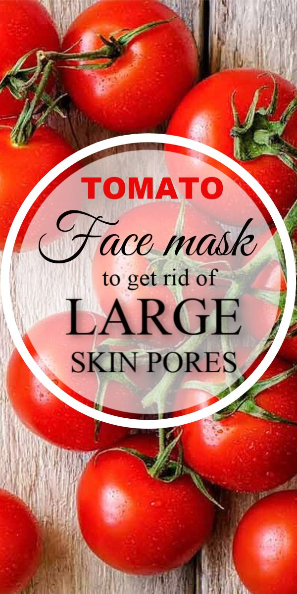 Magical Tomato Mask To get rid of Large Open Pores And Get Glowing Skin