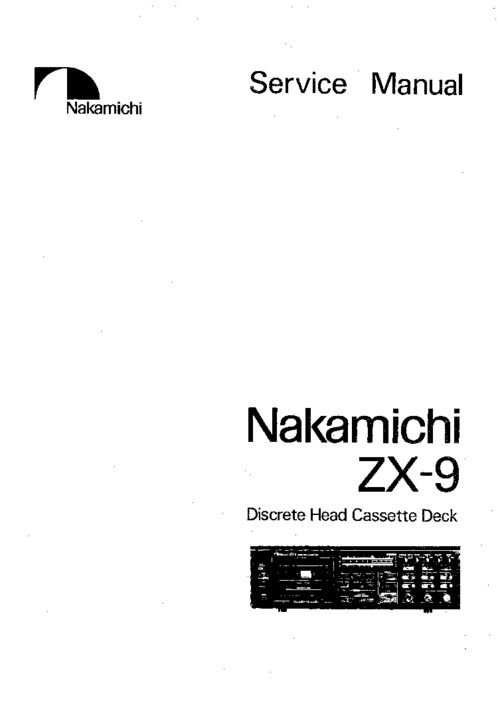 Nakamichi ZX-9 Original Service Manual in PDF PDF format suitable for Windows XP, Vista, 7 DOWNLOAD