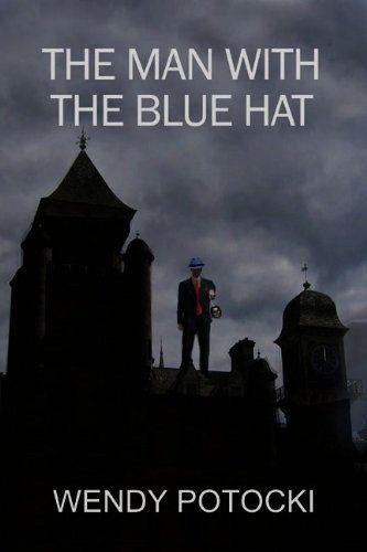 The Man with the Blue Hat by Wendy Potocki, http://www.amazon.com/dp/B0049H8WS2/ref=cm_sw_r_pi_dp_q-yKqb1VWJ96K
