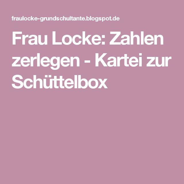 Frau Locke: Zahlen zerlegen - Kartei zur Schüttelbox
