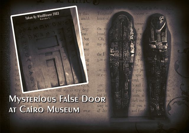 Mysterious False Door at Cairo Museum ★★★★★★★ Inside the great Cairo Museums stands a very peculiar object, with a strange writing upon it...