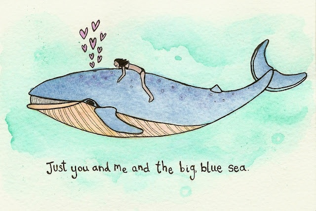 Just you and me and the big blue sea.